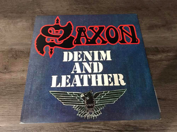 Saxon - Denim And Leather Lp Importado