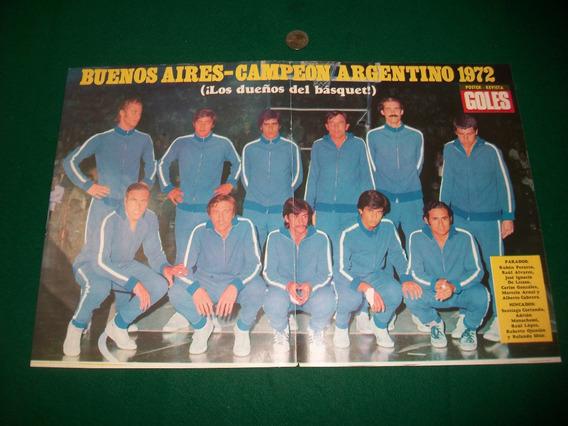 Buenos Aires Basquet . Lamina Revista Goles . Campeon 72 .