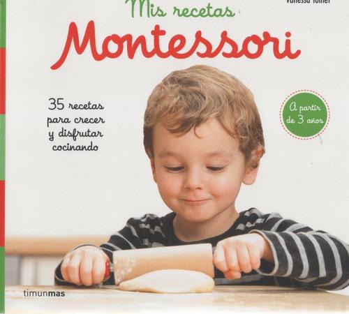 Libro: Mis Recetas Montessori. Vanessa Toinet