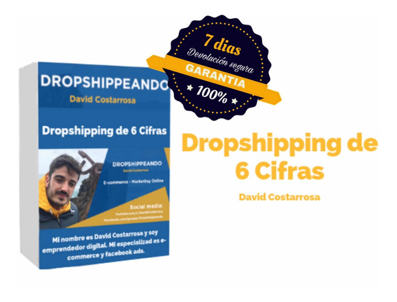 Dropshipping De 6 Cifras - David Costarrosa [sin Demoras]