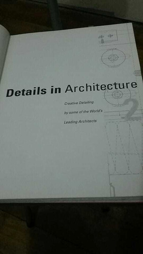 Details In Architecture. Vol. 2. Creative Detailing By...