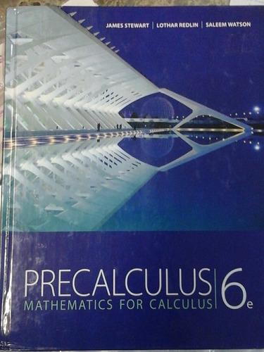 Precalculus, Mathematics For Calculus 6 Edición Stewart