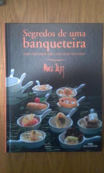 Segredos De Uma Banqueteira Monica Dajcz