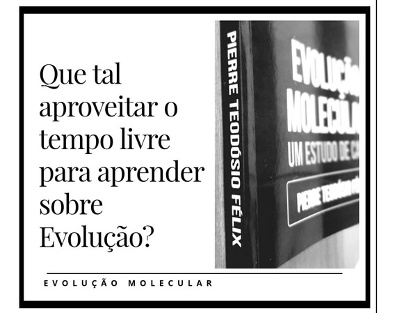 Livro Evolução Molecular & Genética De Populações