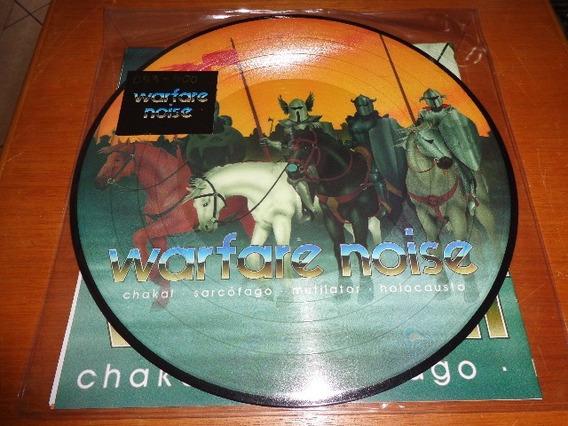 Lp Picture Disc Warfare Noise - Sarcofago Chakal Holocausto