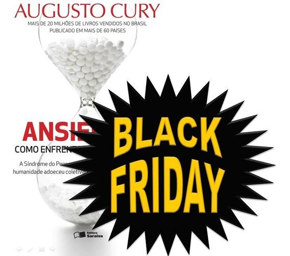 Livro Ansiedade Como Enfrentar O Mal Do Século Augusto Cury!
