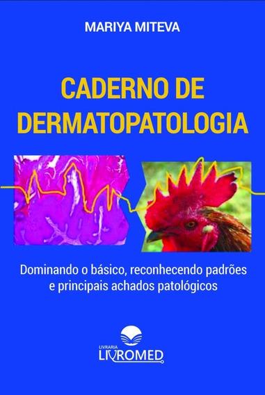 Livro - Caderno De Dermatopatologia