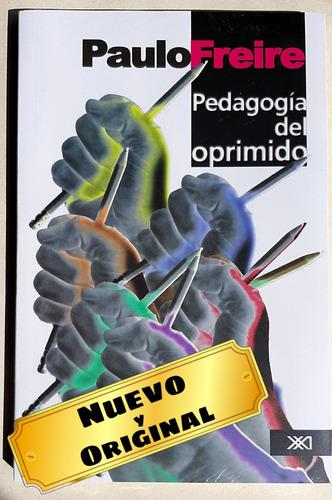 Imagen 1 de 2 de Pedagogía Del Oprimido ( Eduardo Galeano)