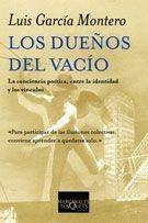 Los Dueños Del Vacío De Luis García Montero - Tusquets