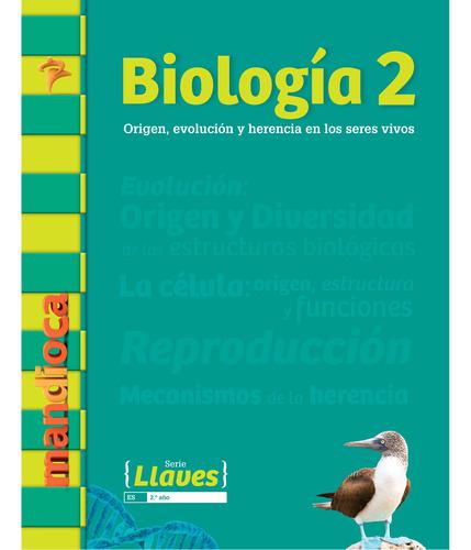 Imagen 1 de 1 de Biología 2 Serie Llaves - Estación Mandioca -