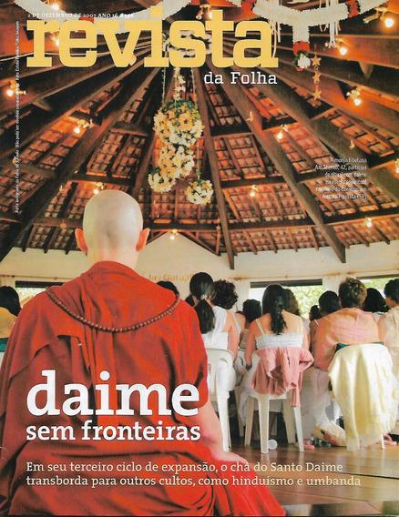 Revista Da Folha S. Paulo Dezembro De 2007 - 3 Revistas