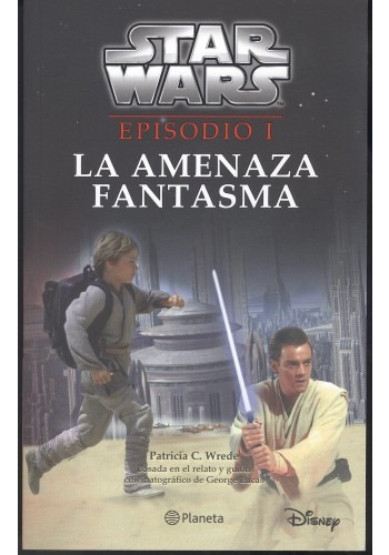 Star Wars. Episodio I. La Amenaza Fantasma; Lucasfilm Ltd