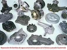 Reparación De Bombas De Agua Automotrices Guatemala