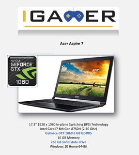 Acer Core I7 8750h 4.1ghz,16gb, 256gb Ssd,17,3 ,gtx1060 6gb