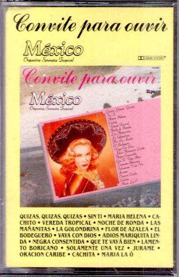 K7 Convite Para Ouvir México - Orq.serenata Tropical - Lacr.
