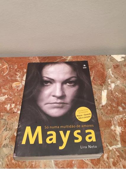 Maysa - Só Numa Multidão De Amores Lira Neto