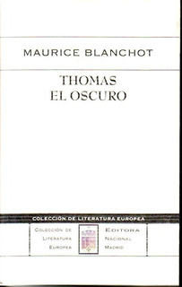 Thomas El Oscuro Maurice Blanchot Nuevo!