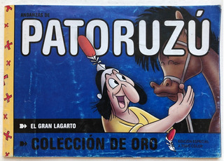 Andanzas De Patoruzu Coleccion De Oro El Gran Lagarto