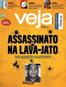 Revista Veja #2568 07/02/18 Assassinato Na Lava-jato