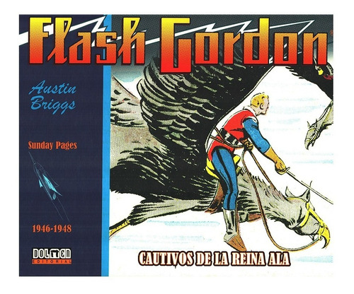 Flash Gordon Tiras Diarias 1946-1948 - Ed. Dolmen - Briggs