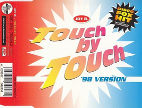 Joy B. - Touch By Touch