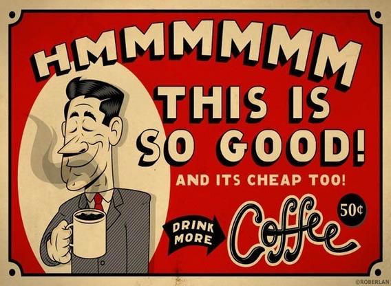 Poster Vintage Retro Publicidad Drink Coffee 30 X 40 Cm.
