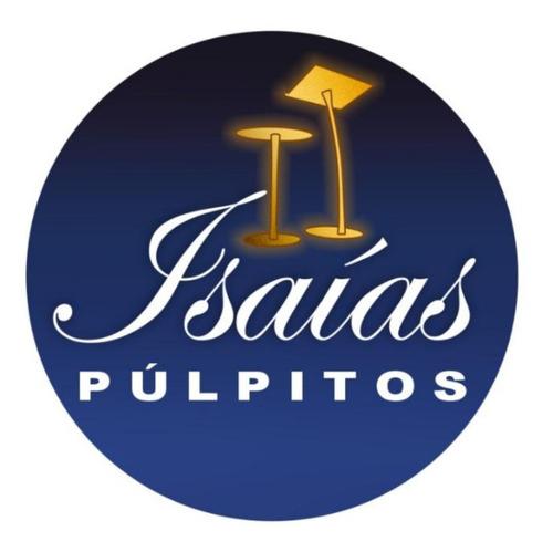 Imagem 1 de 5 de Seja Bem-vindos, Isaías Púlpitos, Tem O Melhor Púlpito