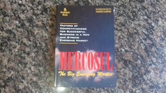 Livro Mercosul: The Big Emerging Market