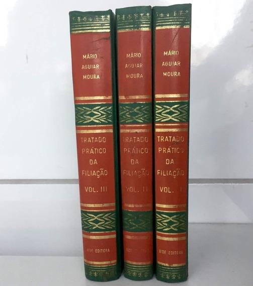 Tratado Prático Da Filiação (mário Aguiar Moura) - 3 Volumes