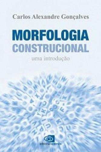 Morfologia Construcional: Uma Introdução