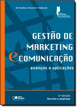 Gestao De Marketing E Comunicacao - Avancos E Aplicacoes -
