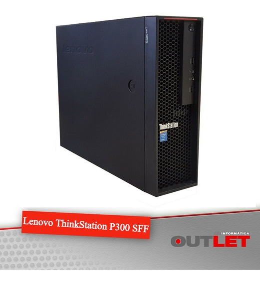Lenovo Thinkstation P300 Sff Xeon E3-1225v3 8gb 500gb