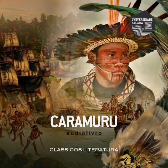 Audiolivro Caramuru - Adaptado Para Infanto-juvenil Audioboo