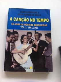 A Canção No Tempo Vol 1- 85 Anos De Músicas Brasileiras