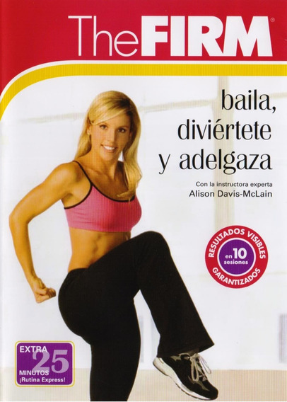 The Firm Baila Diviertete Y Adelgaza Alison Davis Rutina Dvd