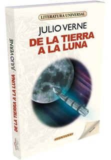 De La Tierra A La Luna - Julio Verne - Libro Nuevo