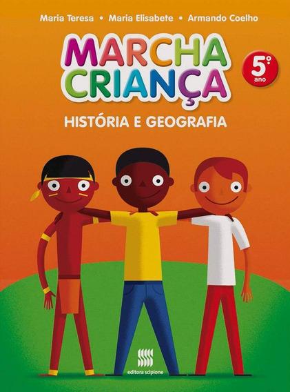 Livro Marcha Criança História E Geografia 5º Ano + Brinde