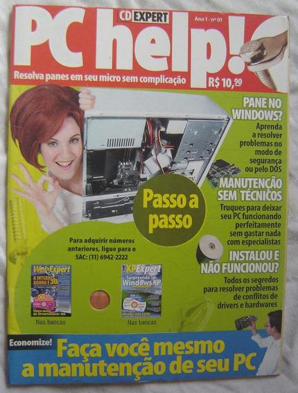 Revista Pc Help! Nº1 - Faça Você Mesmo A Manutenção Do Pc.