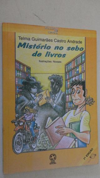 Mistério No Sebo De Livros Telma Guimaraes Castro Andrade