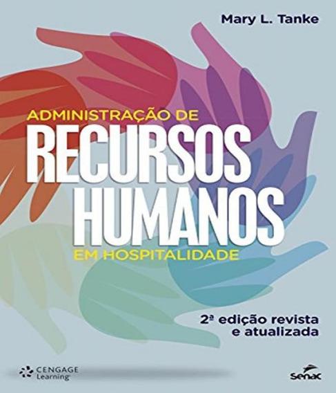 Administracao De Recursos Humanos Em Hospitalidade - 02 Ed