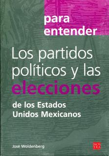 Para Entender Los Partidos Politicos - Woldenberg / Nostra