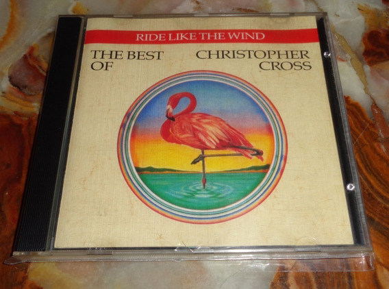 Christopher Cross - Ride Like The Wind Te Best Of - Cd Germ