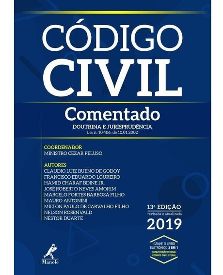 Código Civil Comentado - 13° Edição 2019 - Peluso