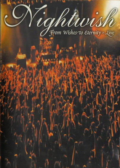 Dvd Nightwish - From Wishes To Eternity Live