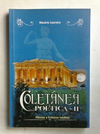 Coletânea Poética 2: Poemas E Crônicas Inéditas