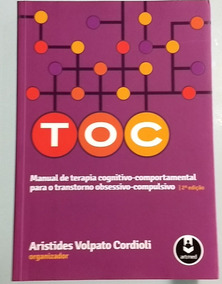 Livro Manual De Terapia Cognitivo-comportamental Para O Toc