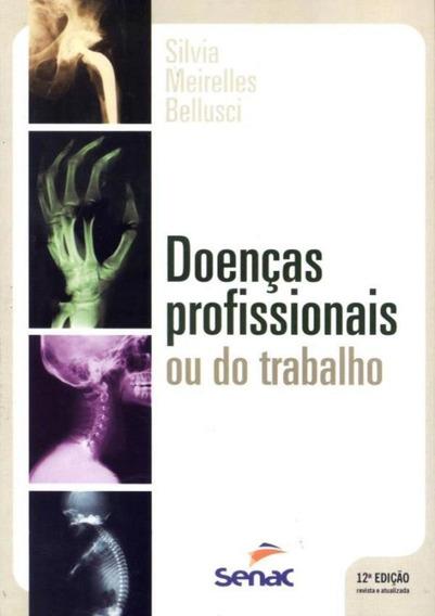 Doencas Profissionais Ou Do Trabalho - 12º Ed