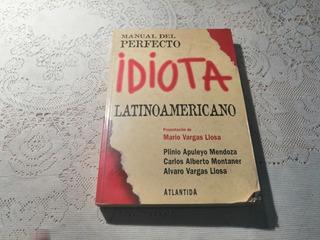Manual Del Perfecto Idiota Latinoamericano Mendoza