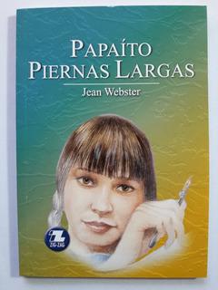 Papaíto Piernas Largas - Editorial Zig Zag ,v - Nuevo Stock