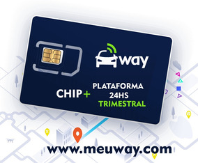 Meuway Chip + Plataforma 24h Rastreamento - Valor Trimestral